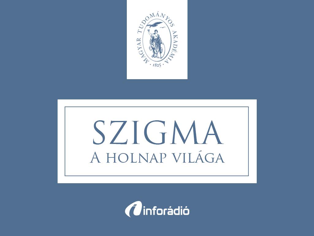Angol nyelvű könyvsorozat a magyar nyelvről; a gímszarvas-genomprogram gazdasági jelentősége: a Szigma – a holnap világa 2018. február 20.-i adása